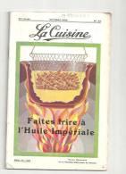 La Cuisine N°62 D´octobre 1932 Revue Mensuelle De La Parfaite Maîtresse De Maison Anvers - Gastronomie