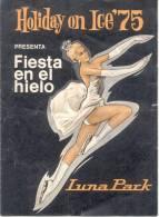 HOLIDAY ON ICE 75 PROGRAMA DE ESPECTACULO PATINAJE SOBRE HIELO BUENOS AIRES ARGENTINA AÑO 1975 PROGRAMME - Programmes
