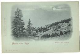 Mondscheinkarte GRUSS VOM RIGI Kaltbad Mit Pilatus C. 1897 - LU Luzern