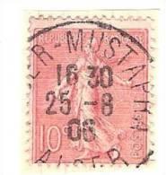 SEMEUSE LIGNE 10 C OBLITERATION MUSTAPHA ALGER - 1877-1920: Semi-moderne Periode