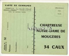 CAUX - CARTE DE COMMANDE DE VIN DE LA CHARTREUSE NOTRE-DAME DE MOUGERES - Other Municipalities