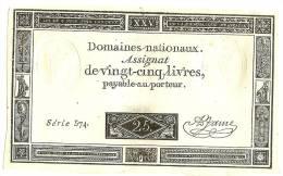 Assignats) SPL -  A - NEUF  Domaine Nationaux - VING CINQ LIVRES - N° 574 - Du 6 Juin 1793  - Signature : Jame - Assignats