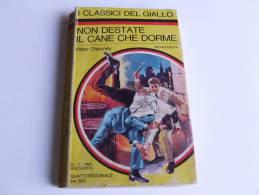 P058 I Classici Del Giallo Mondadori, Raccolta Letteratura Poliziesca, Non Destate Il Cane Che Dorme, N.39, 1968 - Libri, Riviste, Fumetti