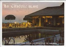 BLAYE 33 - Hotel Restaurant LA CITADELLE - CPSM CPM GF - Gironde - Blaye