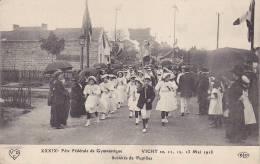 Cpa-03-Vichy--fete Federale De Gymnastique-societe De Pupilles-1913-animée- - Vichy