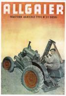 CPM PUBLICITE TRACTEUR AGRICOLE ALLGAIER  R 22 DIESEL - Cartoline