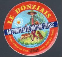 FROMAGE : LE DONZIAIS - 89470 MONETEAU - Fromage