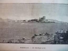 Le Chateau D'If , Gravure De 1888 - Documents Historiques
