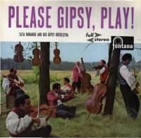 * LP *  TATA MIRANDO AND HIS GIPSY ORCHESTRA - PLEASE GIPSY, PLAY! (Holland 196? EX-!!!) - Country En Folk