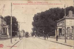 TROYES Le Faubourg St Jacques - Emplacement Où Se Trouvait Autrefois La Porte St Jacques Ou Porte Dorée Démolie - Troyes