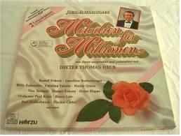 Doppel-LP Vinyl  -  Melodien Für Millionen - Jubiläumsausgabe Präsentiert Von Dieter Thomas Heck - Ca. 1985 - Vinyl-Schallplatten