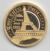 Médaille Dorée Et Tri-colorée (2 Côtés) : Paris France : Tour Eiffel Since 1889 - Tourist