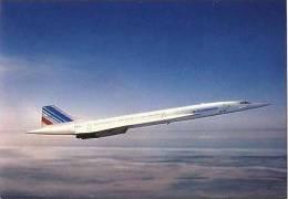 CPM - CONCORDE - QUADRIREACTEUR SUPERSONIQUE ... - Edition Air France - 1946-....: Modern Era