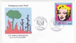 """Envel. Type FDC - Cachet Temp. """"75eme Foire Exposition (La Forêt) NON Incendies - BRIGNOLES VAR"""" 2004 Sur 1,11E Marilyn - France"""