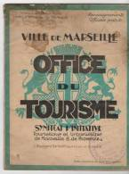 Marseille Bouche Du Rhone Office Du Tourisme Brochure Touristique  De 32 Pages Année 20 - Tourisme