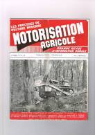 Motorisation Agricole - N° 47 . 48 - Rally Tracteur à Péronne - Le Fumier - Semoir Betterave - Le Froid En Agriculture - Livres, BD, Revues