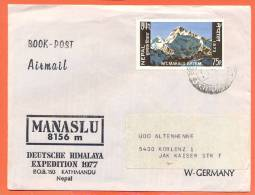 Nepal 1977 Commercial Cover To West Germany Nice Stamp Manaslu Deutsche Himilaya Expedition - Népal