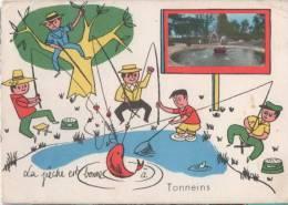 TONNEINS - La Pêche Est Bonne - Fantaisie - Tonneins