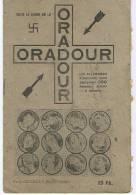 L'ODIEUX MASSACRE D'ORADOUR - 1939-45
