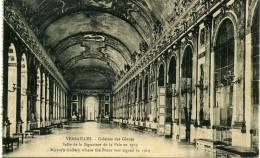 VERSAILLES - GALERIES DES GLACES SALLE DE LA SIGNATURE DE LA PAIX EN 1919 VG IN BUSTA ORIGINALE D'EPOCA 100% - Ile-de-France