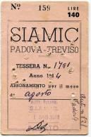TESSERA ABBONAMENTO AGOSTO SIAMIC PADOVA TREVISO ANNO 1944 - Colecciones
