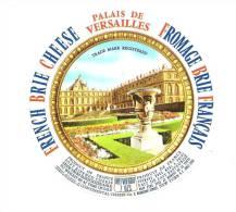 Ancienne Etiquette Fromage  French Brie Palais De Versailles  Fromage Brie Français - Cheese