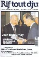 Nivelles - Rif Tout Dju - 431 - Mai 2002 - Avec Supplément 11 Un Siècle D'histoire - Dossier Exode Nivellois En France - Belgium