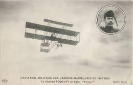 L'AVIATION MILITAIRE AUX GRANDES MANOEUVRES DE PICARDIE LIEUTENANT FEQUANT SUR BIPLAN FARMAN GUERRE - ....-1914: Precursori