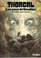 BD  THORGAL  N° 11 Les Yeux De Tanatloc  (  Scan Pour Le 4 Plat  )  Edition Originale  état Neuf - Thorgal