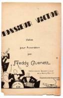 Partition - Edition Guenett-Laforet - Monsieur Victor Par Freddy Guenett - Noten & Partituren