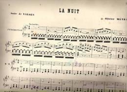 Partition Très Ancienne: La Nuit, Suite De Valses Par Olivier Métra. - Scores & Partitions
