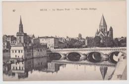 METZ - N° 87 - LE MOYEN PONT - Metz