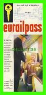 LIVRES - LA CLÉ DE L'EUROPE 1965, EURAILPASS - 8 PAGES - - Chemin De Fer & Tramway