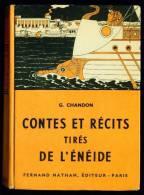 CONTES ET RECITS Tirés De L'ENEIDE //G. Chandon - Fernand Nathan - 1957 - Books, Magazines, Comics
