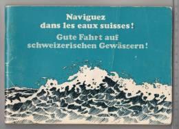 Naviguez Dans Les Eaux Suisses ! - Gute Fahrt Auf Schweizerischen Gewässern ! - Bateau