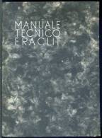 Manuale Tecnico Eraclit - Ed. Eraclit 1934 - Rif. L411 - Libri, Riviste, Fumetti