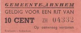 Ticket: Fahrkarte Für 1 Fahrt In Arnhem, 10 Cent, 1949 - Busse