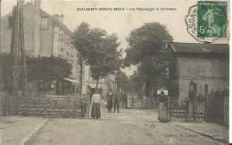 AULNAY-SOUS-BOIS.  Le Passage à Niveau  (en L'état) - Aulnay Sous Bois