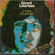 "45 Tours SP - GERARD LENORMAN  - CBC 3552   "" LA BALADA DE LA GENTE FELIZ "" + 1 ( ESPAGNE ) - Vinyles"