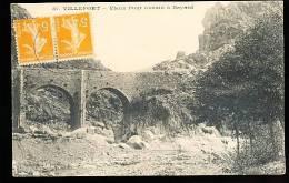 48 VILLEFORT / Vieux Pont Romain à Bayard / - Villefort