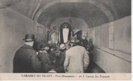 PARIS MONTMARTRE ( Caveau Des Trepasses ) - Distretto: 18