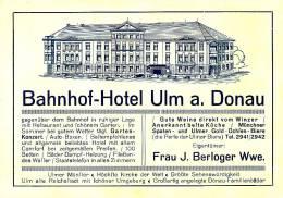Ulm Bahnhof Hotel Frau J. Berloger Munchner Spaten, Ulmer Gold Ochlen Biere - Ulm