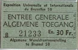 Exposition Universelle Et Internationale De Bruxelles 1958 - Ticket D´entrée Générale (B 21233) - Tickets - Vouchers