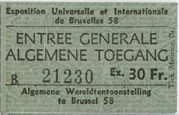 Exposition Universelle Et Internationale De Bruxelles 1958 - Ticket D´entrée Générale (B 21230) - Tickets - Vouchers