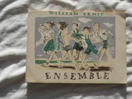 WILLIAM LEMIT ENSEMBLE RECUIL DE CHANT POUR COLONIE PATRONAGE SCOUT DE 1946 - Choral
