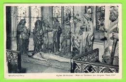 CPA - (88Voges) - NEUFCHATEAU . Eglise St-Nicolas - Mise Au Tombeau Par Jacques Viart XVI°siécle Carte PIONNIERE - Neufchateau