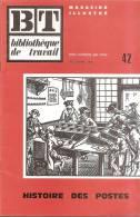Bibliotheque De Travail-histoire Des Postes-42 - Cultural