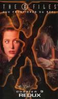 THE X FILES  ° **** Aux Frontieres Du Reel  *** Dossier 9 Redux - Sciences-Fictions Et Fantaisie