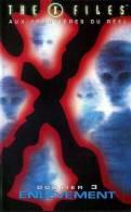 THE X FILES  ° **** Aux Frontieres Du Reel  ***  Dossier 3 Enlevement - Sciences-Fictions Et Fantaisie