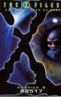 THE X FILES  ° **** Aux Frontieres Du Reel  *** Dossier 5  **** 82517 - Ciencia Ficción Y Fantasía
